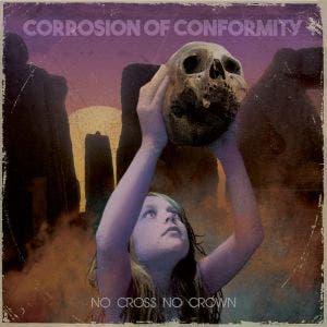 CORROSION OF CONFORMITY - No cross no crown - CD